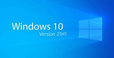 Windows 10, version 21H1 : la mise à jour de mai est annoncée. Quoi de neuf ?