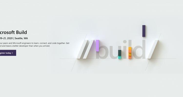 BUILD 2020 : Microsoft ouvre les inscriptions aux développeurs