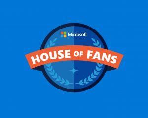 Microsoft House of Fans, c'est malheureusement fini !