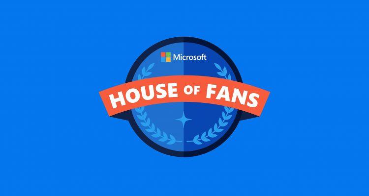 « Bienvenue dans le club Microsoft House of Fans » : le programme est lancé
