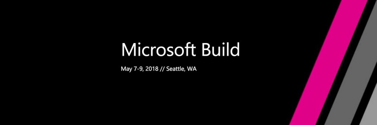 Build 2018 : la seconde keynote de Microsoft, c'est à 17h30