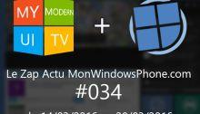 [VIDEO] Le Zap Actu MonWindowsPhone.com #34