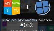 [VIDEO] Le Zap Actu MonWindowsPhone.com #32