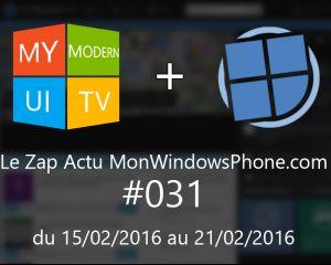 [VIDEO] Le Zap Actu MonWindowsPhone.com #31