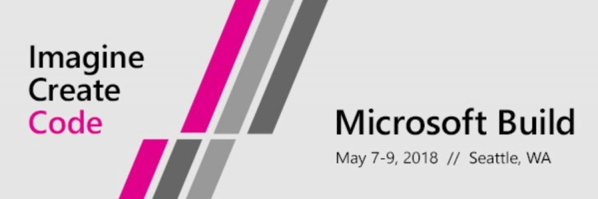 [MAJ] L'événement BUILD de Microsoft se tiendra du 7 au 9 mai
