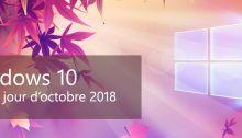 """La prochaine mise à jour de Windows 10 sera la """"mise à jour d'Octobre 2018"""""""