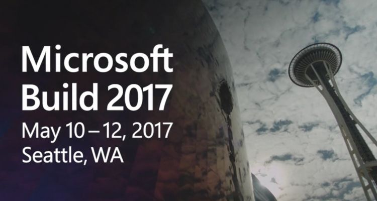 BUILD 2017 : le grand récap'