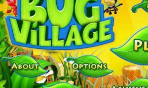Bug Village, un jeu qui annonce le début du DLC sur Windows Phone !