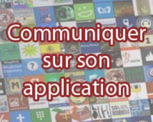 [Tuto] Communiquer efficacement sur son application