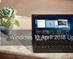 Windows 10 April 2018 Update est dispo : comment installer la mise à jour ?
