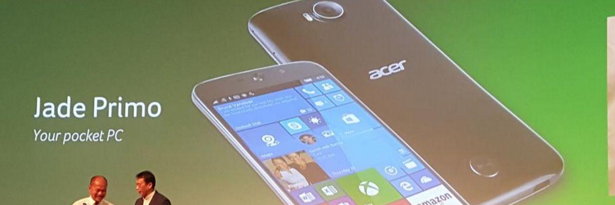 L'Acer Jade Primo privé de la mise à jour anniversaire de Windows 10 Mobile ?