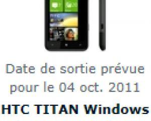 Le HTC Titan prévu pour le 4 octobre par plusieurs sites