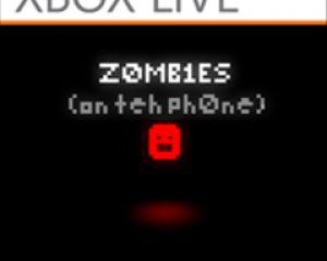 Sortie Xbox LIVE de la semaine : Z0MB1ES (on teh ph0ne)